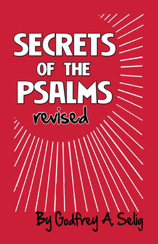 Secrets of the Psalms, by Godfrey A. Zelig - 2GoodLuck & My Jaguar Books