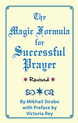 The Magic Formula for Successful Prayer, by Mikhail Strabo - 2GoodLuck & My Jaguar Books