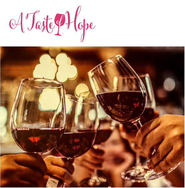 """A Taste of Hope"" - Second Annual Wine Dinner"