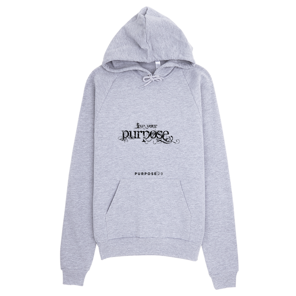 Live Your Purpose Hoodie