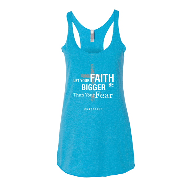 Let Your Faith Be Bigger Women's Tank Top