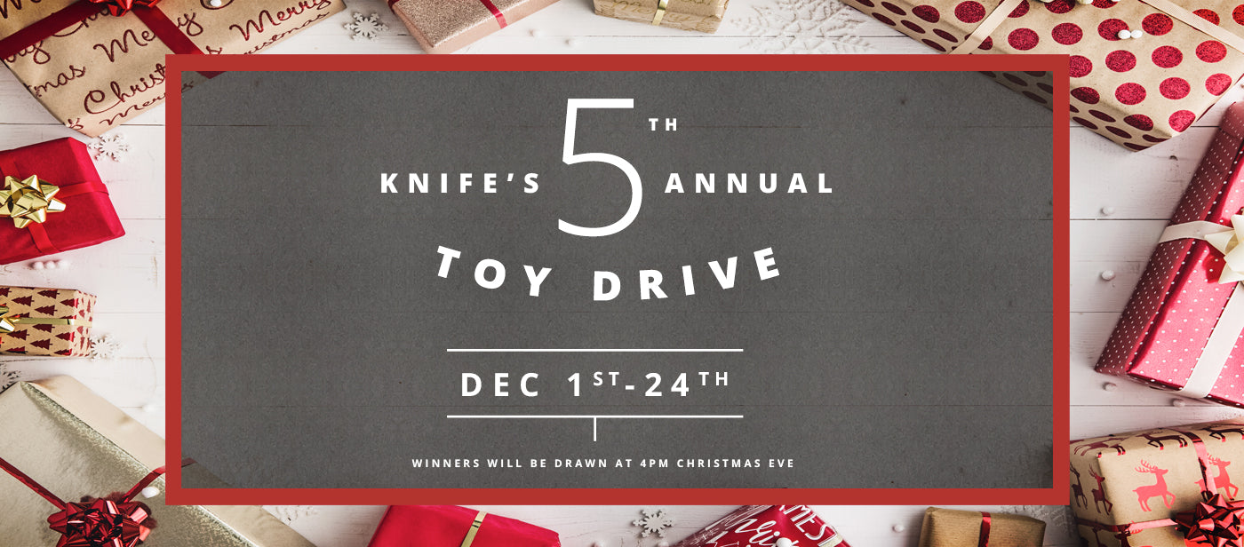 KNIFE's 5th annual Toy Drive!