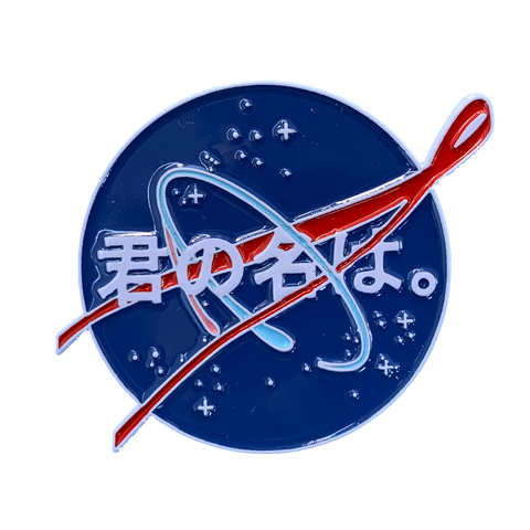Kimi No NASA Pin