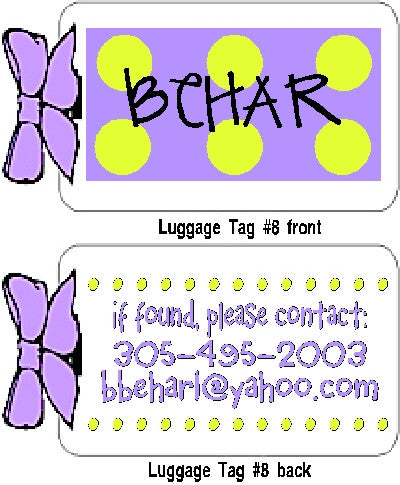 Luggage Tag #8 (4 for $18) Customized by Fun with pads