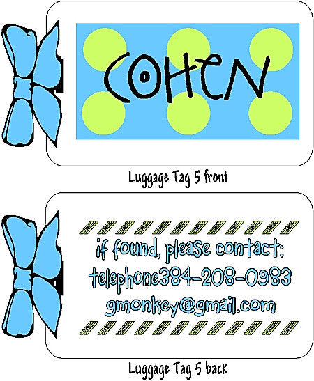 Luggage Tag #5 (4 for $18) Customized by Fun with pads