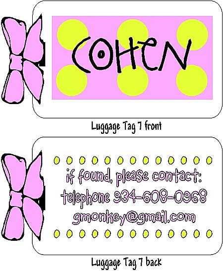 Luggage Tag #7 (4 for $18) Customized by Fun with pads