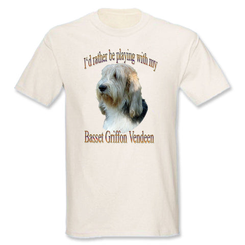 Natural I'd Rather Be Playing With My Basset Griffon Vendeen T-Shirt
