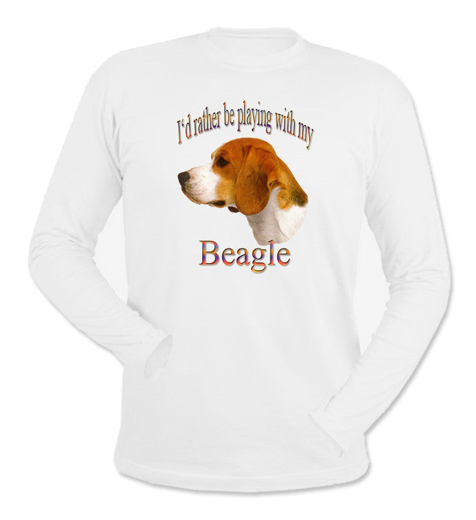 White I'd Rather Be Playing With My Beagle Long Sleeve T-Shirt
