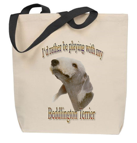 I'd Rather Be Playing With My Bedlington Terrier Tote Bag