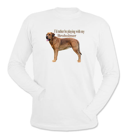 I'd Rather Be Playing With My Broholmer White Long Sleeve T-Shirt