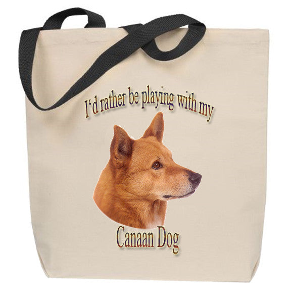I'd Rather Be Playing With My Canaan Dog Tote Bag