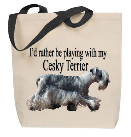 I'd Rather Be Playing With My Cesky Terrier Tote Bag