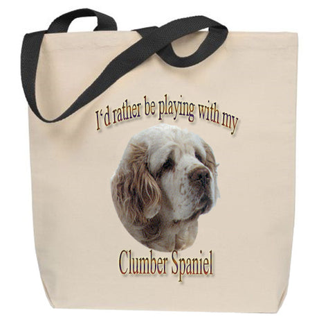 I'd Rather Be Playing With My Clumber Spaniel Tote Bag