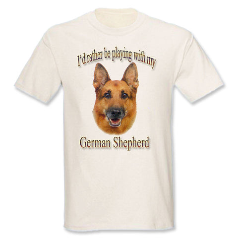 Natural I'd Rather Be Playing With My German Shepherd T-Shirt