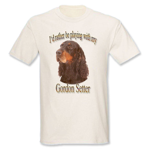 Natural I'd Rather Be Playing With My Gordon Setter T-Shirt