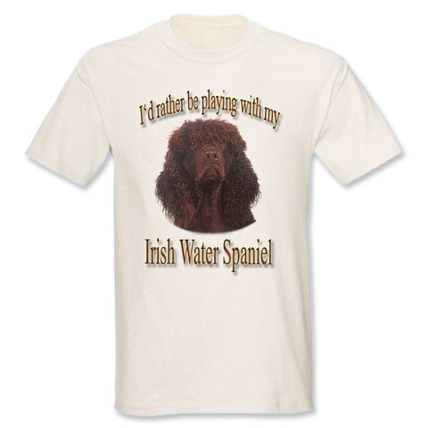 Natural I'd Rather Be Playing With My Irish Water Spaniel T-Shirt