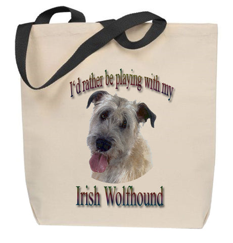 I'd Rather Be Playing With My Irish Wolfhound Tote Bag
