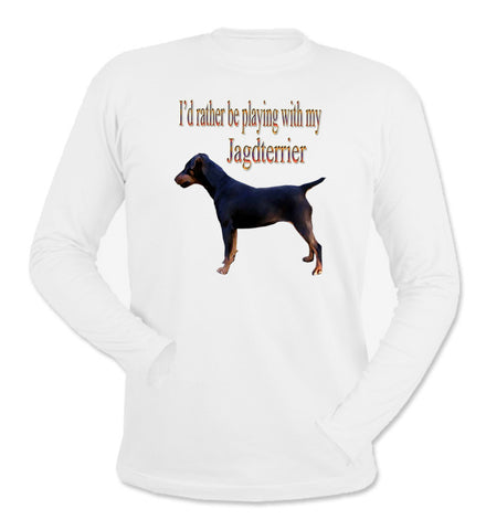 I'd Rather Be Playing With My Jagdterrier White Long Sleeve T-Shirt
