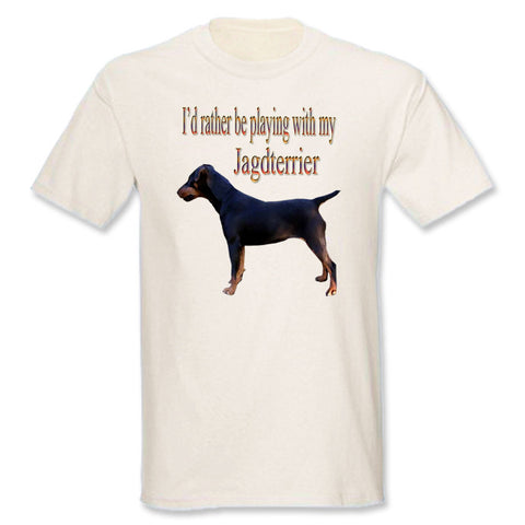 Natural I'd Rather Be Playing With My Jagdterrier T-Shirt