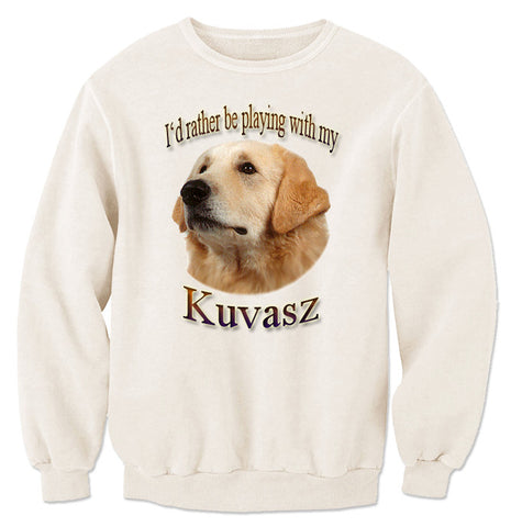 Natural I'd Rather Be Playing With My Kuvasz Long Sleeve T-Shirt