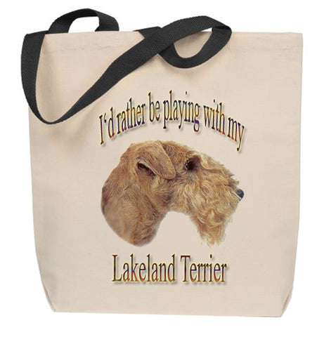 I'd Rather Be Playing With My Lakeland Terrier Tote Bag