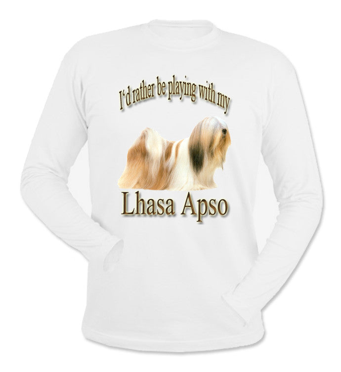 White I'd Rather Be Playing With My Lhasa Apso Long Sleeve T-Shirt