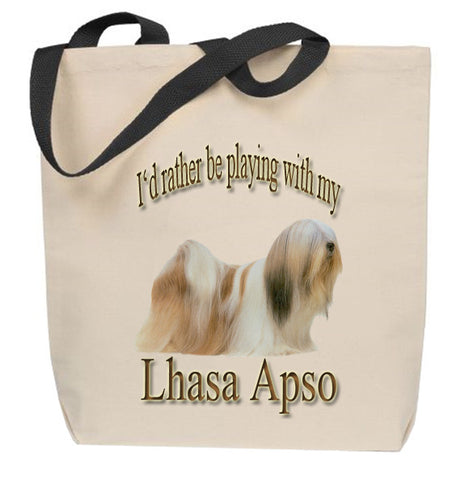 I'd Rather Be Playing With My Lhasa Apso Tote Bag