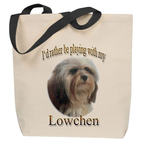 I'd Rather Be Playing With My Lowchen Tote Bag