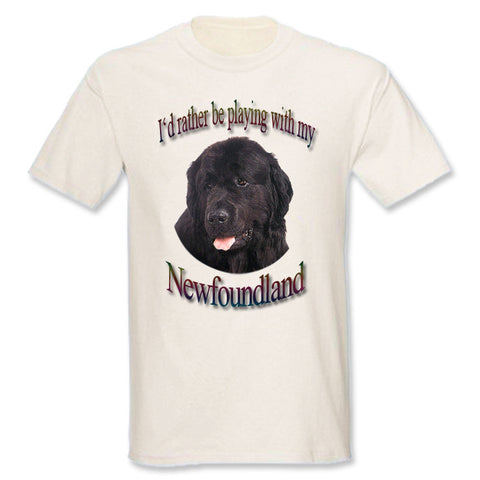 Natural I'd Rather Be Playing With My Newfoundland T-Shirt