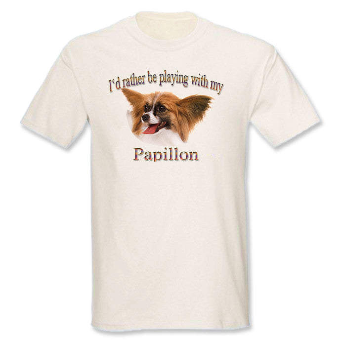 Natural I'd Rather Be Playing With My Papillon T-Shirt