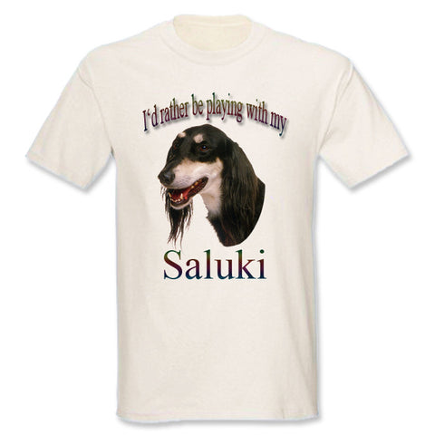 Natural I'd Rather Be Playing With My Saluki T-Shirt