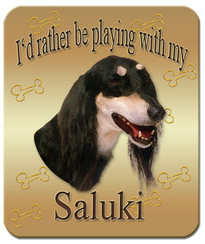 I'd Rather Be Playing With My Saluki Mouse Pad