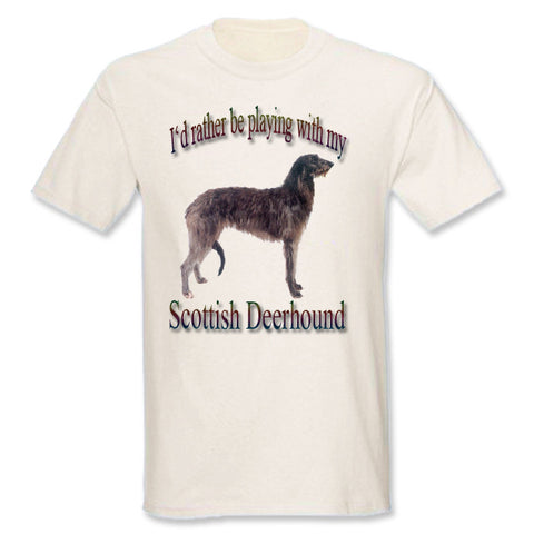 Natural I'd Rather Be Playing With My Scottish Deerhound T-Shirt