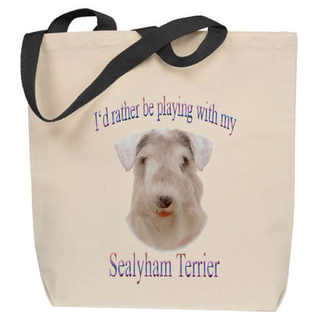 I'd Rather Be Playing With My Sealyham Terrier Tote Bag