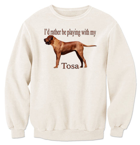 Beige I'd Rather Be Playing With My Tosa Sweatshirt