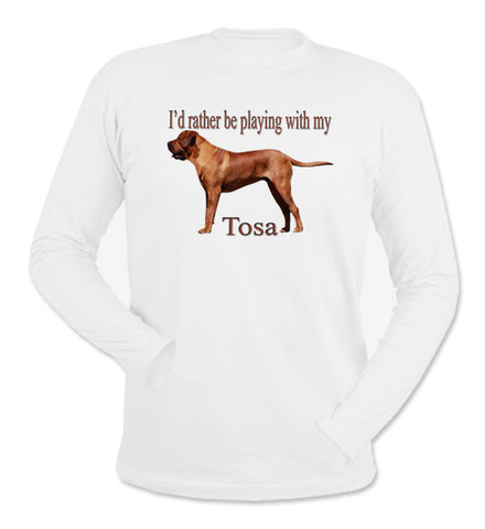 I'd Rather Be Playing With My Tosa White Long Sleeve T-Shirt