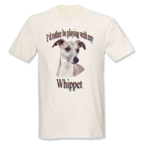 Natural I'd Rather Be Playing With My Whippet T-Shirt