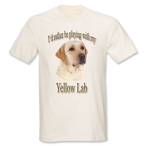 I'd Rather Be Playing With My Yellow Labrador Retriever T-Shirt