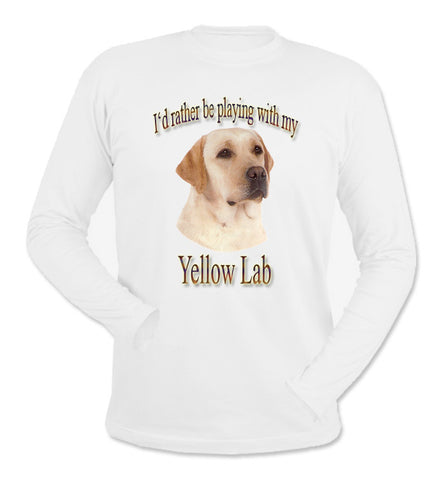 White I'd Rather Be Playing With My Yellow Labrador Retriever Long Sleeve T-Shirt