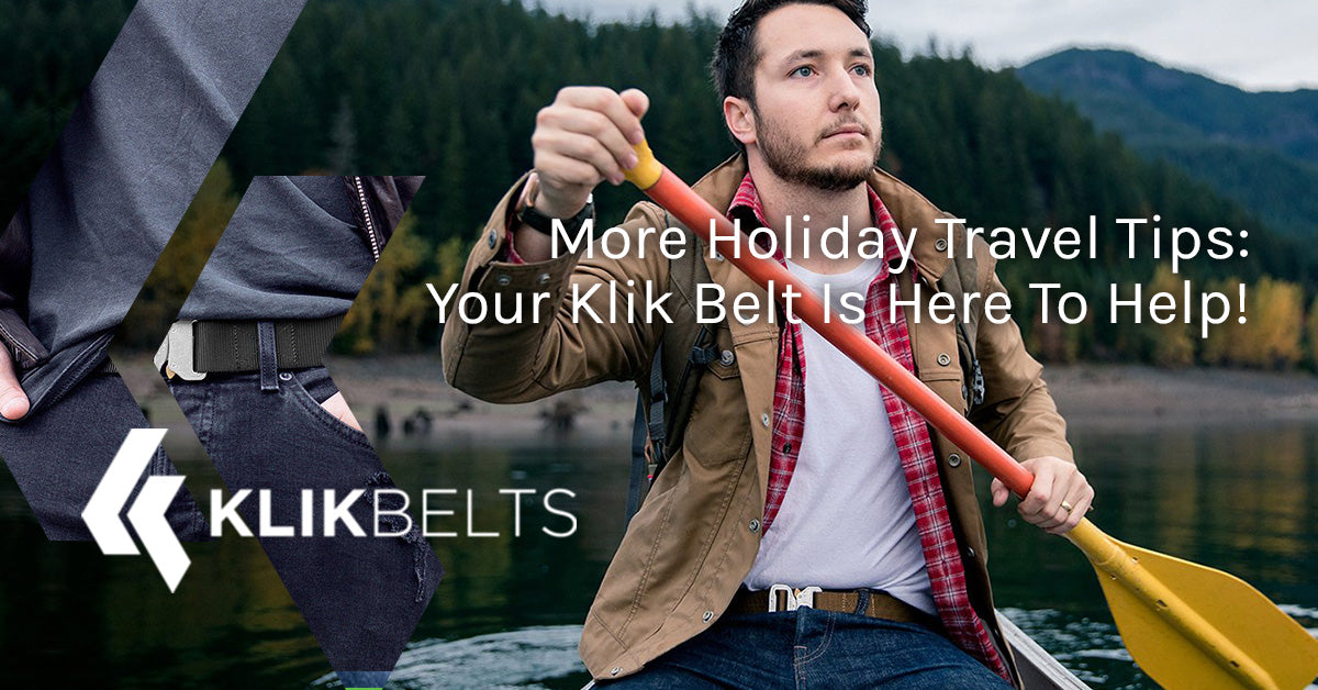 More Holiday Travel Tips: Your Klik Belt Is Here To Help!