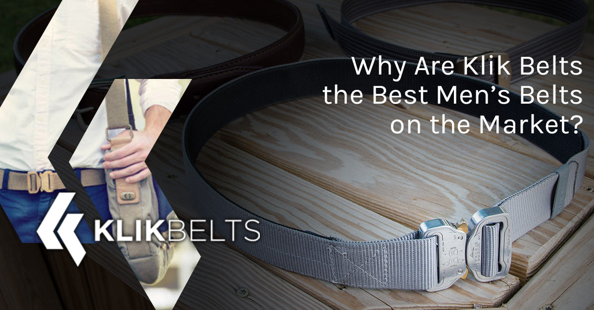 Why Are Klik Belts the Best Men's Belts on the Market?