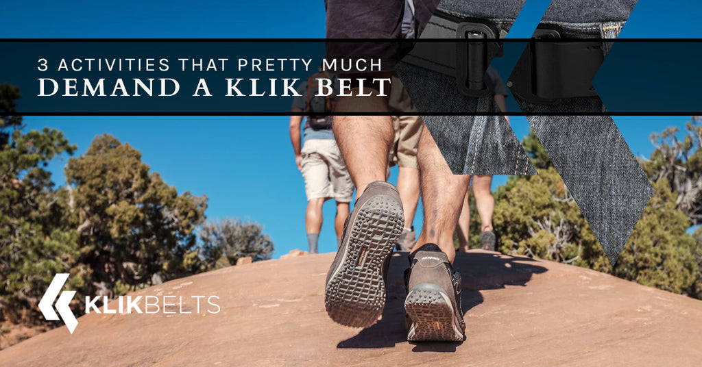 3 Activities That Pretty Much Demand A Klik Belt
