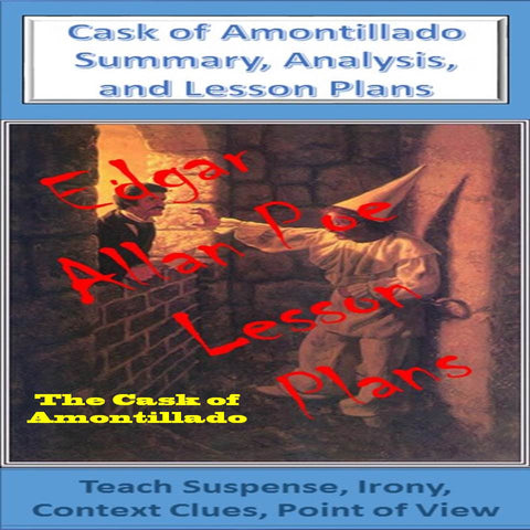 """Cask of Amontillado"" Lesson Plans"
