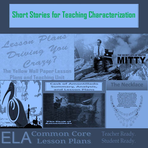 Short Stories for Teaching Characterization