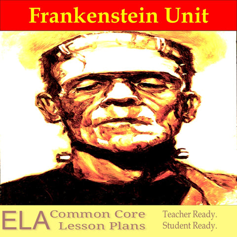 Frankenstein Teaching Unit and Lesson Plans