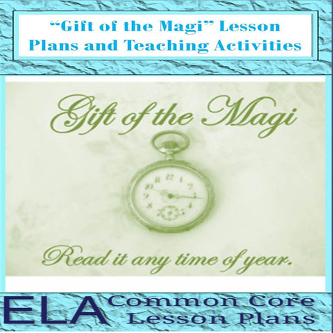 """The Gift of the Magi"" Unit Plan"