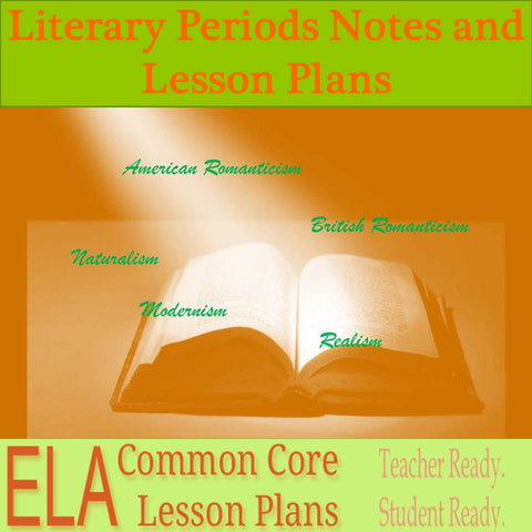 Literary Periods Notes, Lesson Plans, and Graphic Organizers