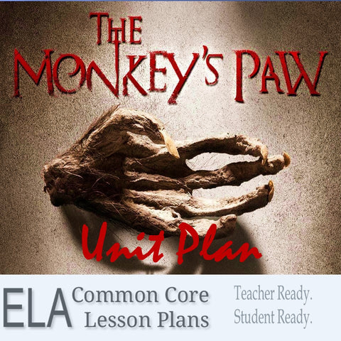 """The Monkey's Paw"" Unit Plan"