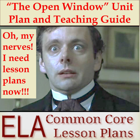 """The Open Window"" Unit Plan and Teaching Guide"
