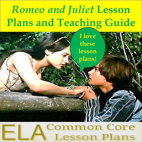 Romeo and Juliet Lesson Plans, Unit Plan, and Teaching Guide